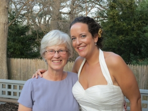 With my mother at my wedding - photo courtesy of Allen Turner, my husband's grandfather.